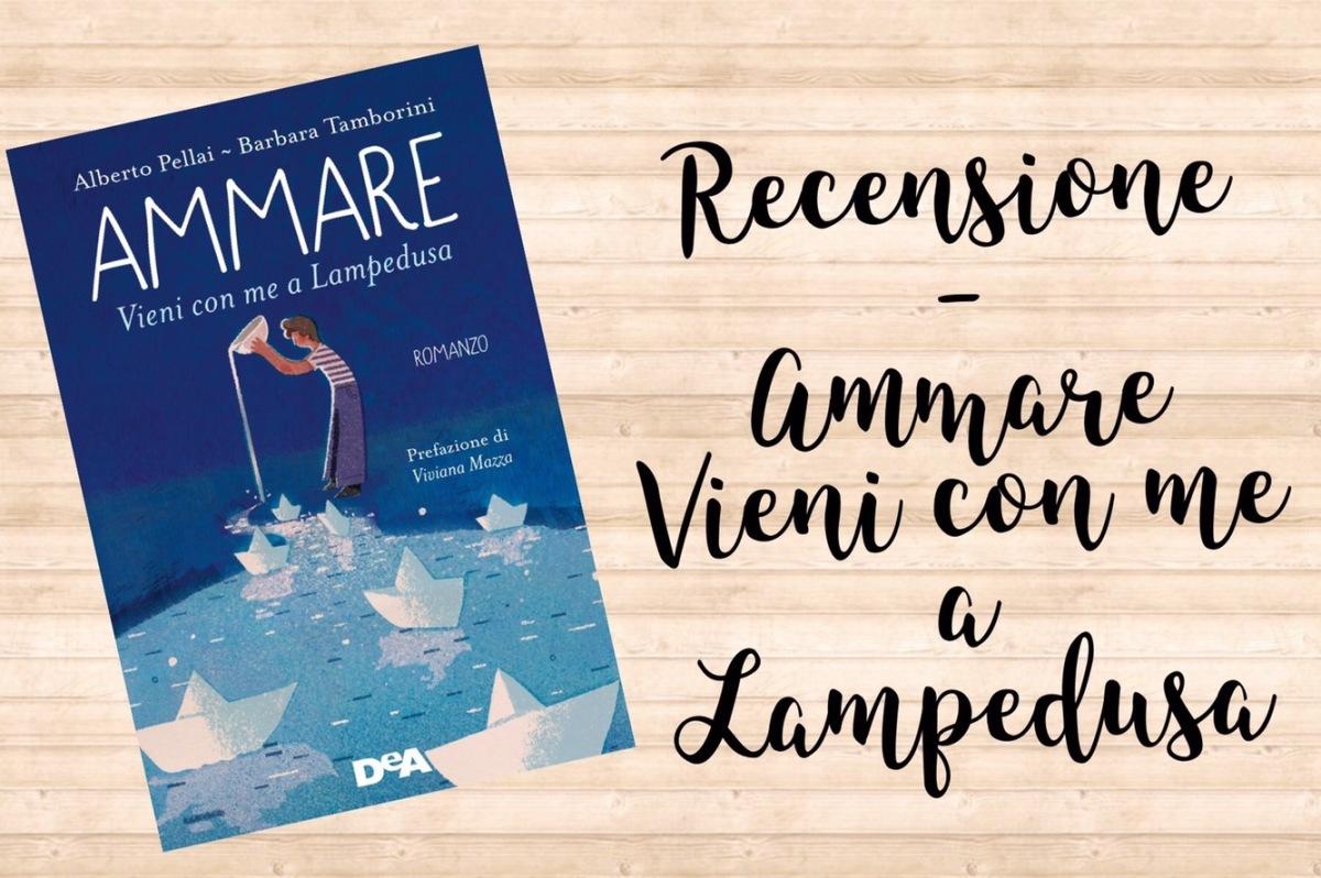 Recensione - Ammare. Vieni con me a Lampedusa